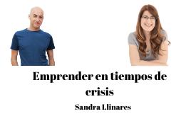 Emprender en tiempos de crisis: Sandra Llinares